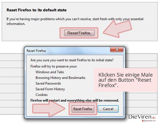 Klicken Sie einige Male auf den Button 'Reset Firefox'.