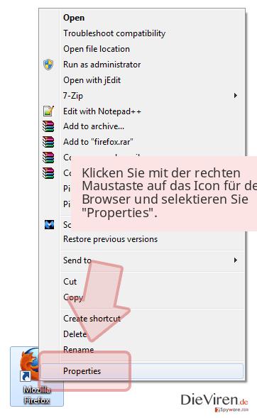 Klicken Sie mit der rechten Maustaste auf das Icon für den Browser und selektieren Sie 'Properties'.